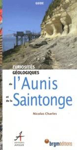 Nicolas Charles - Curiosités géologiques de l'Aunis et de la Saintonge.