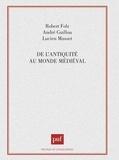 Robert Folz - De l'antiquité au monde médiéval.