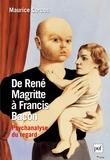 Maurice Corcos - De René Magritte à Francis Bacon : psychanalyse du regard.