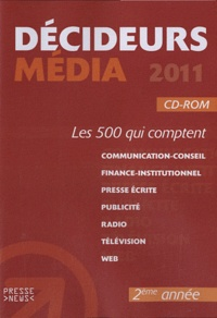 Développement Presse Médias - Décideurs médias - Les 500 qui comptent. 1 Cédérom