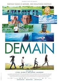 Cyril Dion et Mélanie Laurent - Demain - DVD - Partout dans le monde, des solutions existent. 1 DVD