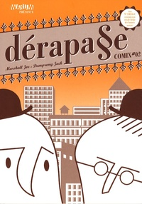 Marshall Joe et Jack Dampremy - Derapage Comix N° 2 : .