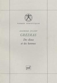 Algirdas Julien Greimas - Des Dieux et des hommes - Études de mythologie lithuanienne.
