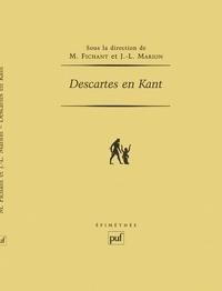 Michel Fichant et Jean-Luc Marion - Descartes en Kant.