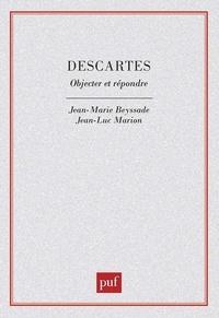 Beyssade et  Marion - Descartes - Objecter et répondre.