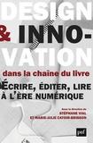 Stéphane Vial et Marie-Julie Catoir-Brisson - Design et innovation dans la chaine du livre - Ecrire, éditer, lire à l'époque du numérique.