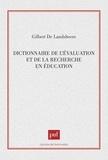 Gilbert de Landsheere - Dictionnaire de l'évaluation et de la recherche en éducation - Avec lexique anglais-français.