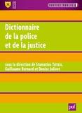 Stamatios Tzitzis et Guillaume Bernard - Dictionnaire de la police et de la justice.