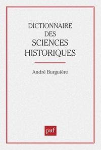 André Burguière - Dictionnaire des sciences historiques....