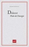 Jacques Chouillet - Diderot - Poète de l'énergie.
