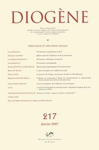 Ivana Markova et Stéphane Laurens - Diogène N° 217, Janvier 2007 : Persuasion et influence sociale.