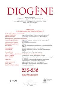 Gail M. Presbey et Messay Kebede - Diogène N° 235-236, Juillet- : Africana - Une philosophie de l'africanité.