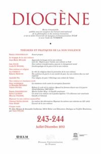 Ramin Jahanbegloo - Diogène N° 243-244, Juillet- : Théories et pratiques de la non-violence.