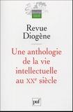 Karl Jaspers et Francesco Gabrieli - Diogène  : Une anthologie de la vie intellectuelle au XXe siècle.