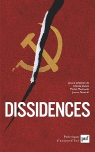 Chantal Delsol et Michel Maslowski - Dissidences.