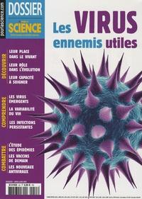 Bénédicte Leclercq - Dossier pour la science N° 55, Avril/Juin 20 : Les virus, ennemis utiles.