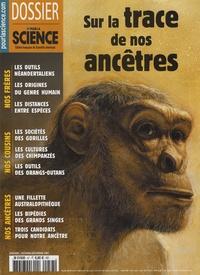 Béatrice Leclercq - Dossier pour la science N° 57, Octobre/décem : Sur la trace de nos ancêtres.