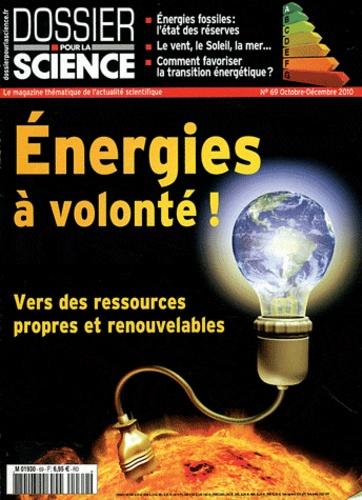 Loïc Mangin - Dossier pour la science N° 69, Octobre-Décem : Energies à volonté ! - Vers des ressources propres et renouvelables.