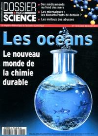 Loïc Mangin - Dossier pour la science N° 73, Octobre-décem : Les océans - Le nouveau monde de la chimie durable.