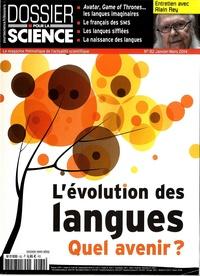 Loïc Mangin - Dossier pour la science N° 82, Janvier-mars  : L'évolution des langues, quel avenir ?.