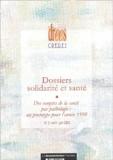 CREDES et Valérie Paris - Dossiers solidarité et santé N° 2 Avril-Juin 2003 : Des comptes de la santé par pathologie : un prototype pour l'année 1998.