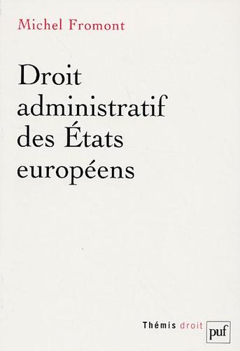 Michel Fromont - Droit administratif des Etats européens.