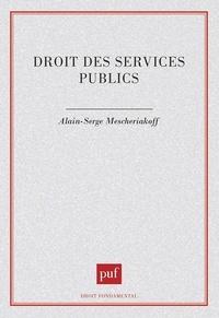 Alain-Serge Mescheriakoff - Droit des services publics.