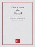 Guy Planty-Bonjour - Droit et liberté selon Hegel.