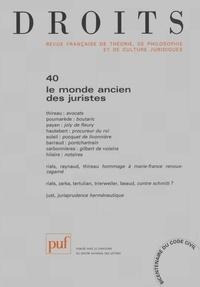 Jean-Louis Thireau et Jacques Poumarède - Droits N° 40/2004 : Le monde ancien des juristes.