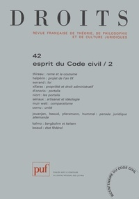 Jean-Louis Thireau - Droits N° 42/2005 : Esprit du Code civil - Tome 2.