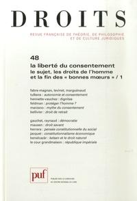 """Muriel Fabre-Magnan et Michel Levinet - Droits N° 48/2009 : La liberté du consentement, le sujet, les droits de l'homme et la fin des """"bonnes moeurs"""" - Tome 1."""