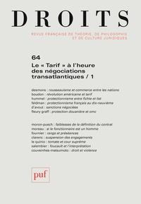 """Sylvie Marcé - Droits N° 64/2016 : Le """"tarif"""" à l'heure des négociations transatlantiques - Tome 1."""