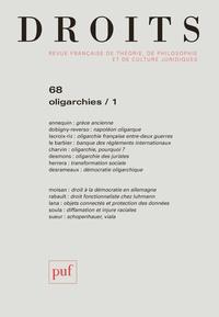 Frédéric Mériot - Droits N° 68/2018 : Oligarchies - Volume 1.