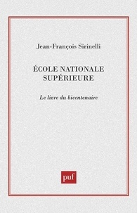 Michel Collot et Bernard Bourgeois - Ecole normale supérieure - Le livre du bicentenaire.