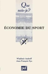 Wladimir Andreff et Jean-François Nys - Economie du sport.