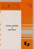 Pierre Malgrange - Economie et prévision N° 197-198/2011 : Firmes, marchés et innovation.