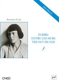 Antoine Cazé - Ecrire entre les murs - Trilogy de HD.