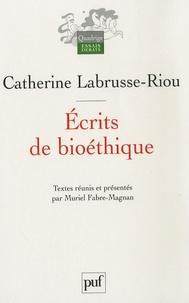 Catherine Labrusse-Riou - Ecrits de bioéthique.