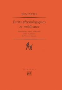 Vincent Aucante et René Descartes - Ecrits physiologiques et médicaux.