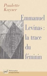 Emmanuel Levinas : La trace du féminin.pdf