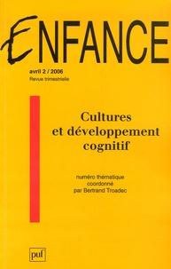 Bertrand Troadec et Jacqueline Nadel - Enfance N° 58/2, 2006 : Cultures et développement cognitif.