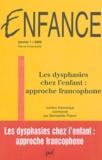 Bernadette Piérart - Enfance Volume 56 N° 1/2004 : Les dysphasies chez l'enfant : approche francophone.