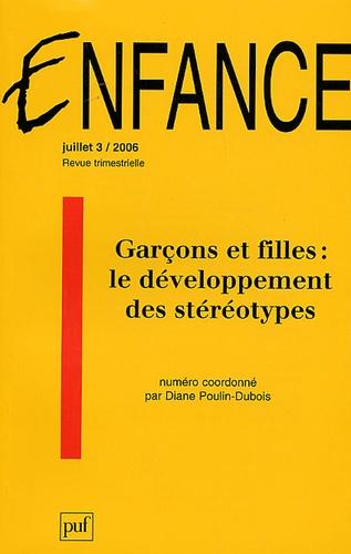 Diane Poulin-Dubois - Enfance Volume 58 N° 3, Juil : Garçons et filles : le développement des stéréotypes.