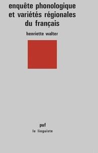 H Walter - Enquête phonologique et variétés régionales du français.