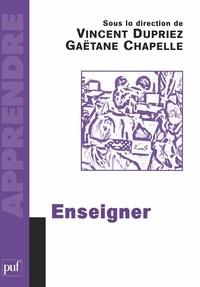Gaëtane Chapelle et Vincent Dupriez - Enseigner.