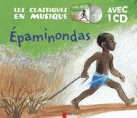 Odile Weulersse et Sara Cone Bryant - Epaminondas. 1 CD audio