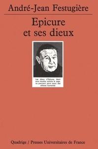André-Jean Festugière - Epicure et ses dieux.