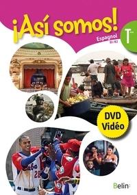 Elisabeth Mazoyer - Espagnol Terminale B1/B2 Asi somos!. 1 DVD