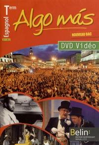 Reynald Montaigu - Espagnol Tle Algo más B1/B2. 1 DVD