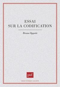 Bruno Oppetit - Essai sur la codification.